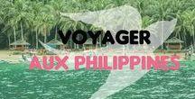 Voyager aux Philippines / Première étape de mon tour du monde, les Philippines me font rêver !