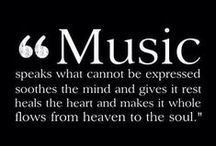 Music fills the soul.