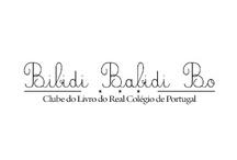 Bibidi Babidi Bo / O Clube do Livro do Real Colégio de Portugal