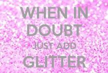 Love Life! Love Work! / Inspiration, ideas, happiness, sparkles and quotes to stay happy, healthy & sparkly.... when in doubt.. just add glitter :-)