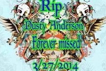 "Dusty / In memory of my husband who died in my arms on 03/27/14 at the age of 49...................... / by ""Honey"""