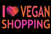 Vegan Shopping. / by Vegan Love