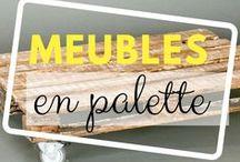 Idées de meubles en palettes / Découvrez de nombreuses idées de meubles fabriqués avec des palettes