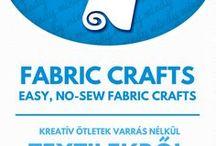 Crafts with fabrics // Kreatív ötletek textilekkel / NO-SEW Fabric craft tutorials. For more craft ideas visit our site: http://www.mindy.hu/en ◄◄ ║ ►► Kreatív ötletek textilből varrás nélkül (Ha magyarul szeretnéd látni az ötletek leírását a Mindy oldalán: a Mindy-n a menü alatti szürke sávban az oldal tetején találhatod a nyelvváltás gombot!) Még több kreatív ötlet: http://www.mindy.hu/hu