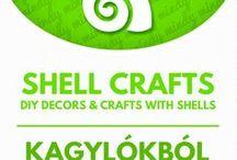 Shell crafts - NATURE crafts / Kreatív ötletek csigákkal kagylókkal
