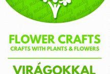 DIY Bouquets, Flower crafts & DIY wreaths / Kreatív ötletek virágokkal - növényekkel