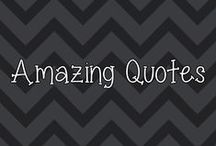 Amazing Quotes  / by Heather's Happenings