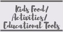 Kids Food/Activities/Educational Tools / Kids Food | Kids Activities | Kids Fun | Kids Educational Tools