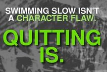 Fitness & Swimming Motivation / All the motivation you need to stick with it.