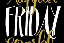 THE FRIDAY DAY / by Grazia Merlo