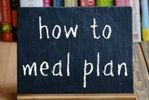 Meal Planning / Tips for meal planning to help save time and minimize stress. #realfood #cleaneating #mealplan / by Annemarie Rossi (Real Food Real Deals)