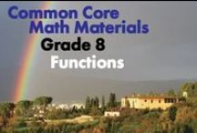 CCG8: Functions / Common Core Grade 8: Functions. Great Teaching Materials! Define, evaluate, and compare functions. Use functions to model relationships between quantities.