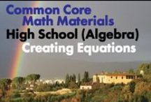 CCHS (Alg): Creating Equations / Common Core High School: Algebra. Creating Equations. Great teaching resources that help students create equations that describe numbers or relationships.