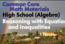 CCHS (Alg): Reasoning with Equations and Inequalities / Common Core High School: Algebra. Reasoning with Equations and Inequalities. Great teaching resources that help students: 1) Understand solving equations as a process of reasoning and explain the reasoning. 2) Solve equations and inequalities in one variable. 3) Solve systems of equations. 4) Represent and solve equations and inequalities graphically.