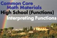 CCHS (Func): Interpreting Functions / Common Core High School (Functions): Interpreting Functions. Great teaching resources to help students: 1) Understand the concept of a function and use function notation. 2) Interpret functions that arise in applications in terms of the context. 3) Analyze functions using different representations.