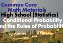 CCHS (Stat): Conditional Probability and the Rules of Probability / Common Core High School (Statistics): Conditional Probability and the Rules of Probability. Great teaching resources that help students 1) Understand independence and conditional probability and use them to interpret data. 2) Use the rules of probability to compute probabilities of compound events.