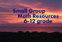 Small Group Math Resources (6-12) / Do you use small groups to teach math to middle and high school students? This is a great place to share ideas and resources to help students collaborate, experiment, communicate and practice in a small group setting!