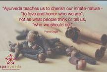 Spa Ayurda Inspiration / Useful and inspirational Ayurda wisdom.