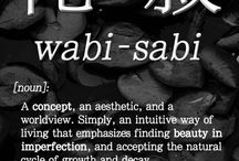 Wabi sabi / Whatever