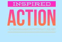 INSPIRED ACTION / Inspired action: an idea comes into your head and you take action. You feel inspired, energised and enthusiastic. You are in the zone, everything flows, easy and effortless.