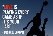 Athletes' Words of Wisdom / The most motivational and inspirational from your favorite athletes.