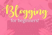 Blogging for Beginners / Blogging for Beginners, Blogging for Money, Blogging, bloggers, blog