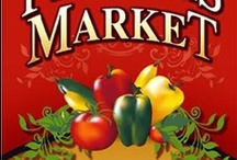 Farmer's Markets, Food Shops, Roadside Stands & Produce / Wonderful Fruits & Vegetables, Flowers, Breads, Cheeses and almost anything else!