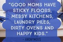 Momisms / As the saying goes, mother knows best!