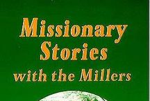 Missions for Homeschool Families / All things missions for the homeschool family: missionary biographies from Sonlight, how to foster a love of all people groups, how to be involved in missions as a homeschool family.