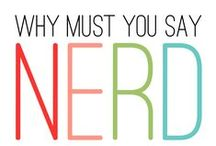nerd stuff / nerd stuff because everyone has a little nerd in them.