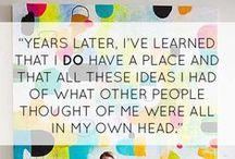 Quotes, Inspiration & Happy Stuff / Stuff that makes us smile.