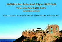 "II BioEconomic® LEED® JUMEIRAH Port Soller Hotel & Spa – LEED® Gold / Certificate Conference JUMEIRAH Port Soller Hotel & Spa – LEED® Gold ""Rehabilitation, Green Building and the Electric Vehicle"" March the 13th, 2015"