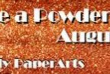 Take a Powder / Artists use all sorts of powders in their craft.  This month, we investigate just a few of the fabulous ways your art can take a powder!