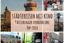 Reisen mit Kindern / Travel with kids / Familienfreundliche Reiseziele und Entdeckertouren für Familien.