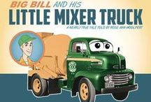 Big Bill and his Little Mixer Truck