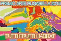 Premio Arte Rugabella - Tutti frutti -Habitat