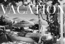 Vacation / by Nikki Allen