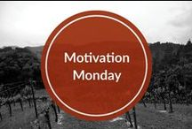 Motivation Monday / My favorite inspirational and motivational quotes to get your week started on the right foot!