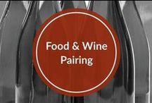 Food & Wine Pairings / What food to pair with your favorite wine