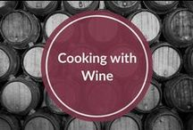Cooking with Wine / Recipes that incorporate wine