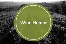 Wine Humor / Wine can be funny