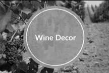 Wine Decor / Decorating with all things wine