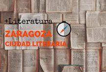Zaragoza, ciudad literaria / Disfruta de Zaragoza a través de los libros seleccionados para ti. Todos en la Biblioteca Municipal Manuel Alvar (Zaragoza).