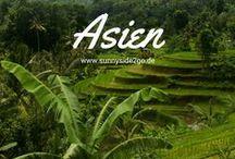 Asien l Reisetipps / Hier findest du Tipps für deine Asien Reise: Städtereisen, Aktivitäten, Sehenswürdigkeiten, Hotels, Restaurants, Cafés etc.