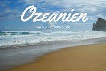 Ozeanien l Reisetipps / Hier findest du Tipps für deine Ozeanien Reise: Städtereisen, Ausflüge, Aktivitäten, Sehenswürdigkeiten etc.