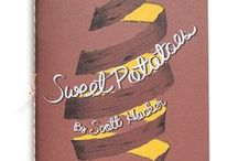 Sweet Potatoes / Short Stack Vol 6: Sweet Potatoes by Scott Hocker  https://shortstackeditions.squarespace.com/store/coming-soon-vol-6-sweet-potatoes-by-scott-hocker