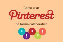 Uso de tableros colaborativos / Es una sencilla y concreta descripción de cómo usar Pinterest y los tableros colaborativos.