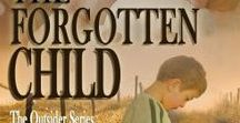 The Outsider Series / An Emotionally charged big family romance series beginning with the Amazon Bestseller, The Forgotten Child.