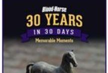 30 Years in 30 Days / To honor the 30th Anniversary of the Breeders' Cup, The Blood-Horse presents 30 Years in 30 Days, remembering the horses, people, and stories that have shaped this prestigious event. Visit BloodHorse.com/BreedersCup30 for more. / by The Blood-Horse