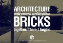 Architecture Quotes / Architecture Quotes